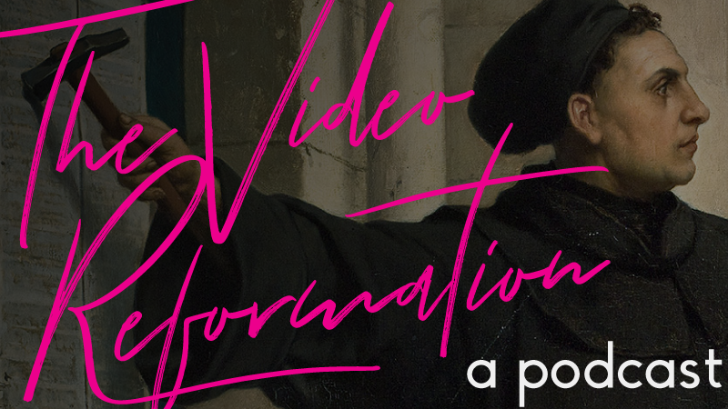 the video reformation podcast